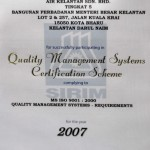 (SIRIM Berhad) Congratulation to Air Kelantan Sdn Bhd for Successfully participating in Quality Management System Certification Scheme for the Year 2007